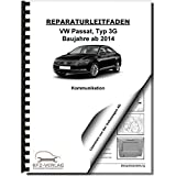 VW Passat 8 Typ 3G 2014-2019 Radio Navigation Kommunikation Reparaturanleitung