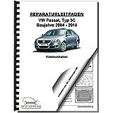 VW Passat 6 Typ 3C 2004-2010 Radio Navigation Kommunikation Reparaturanleitung