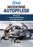 Moderne Autopflege: Waschen, Polieren & Detailing vom Allerfeinsten